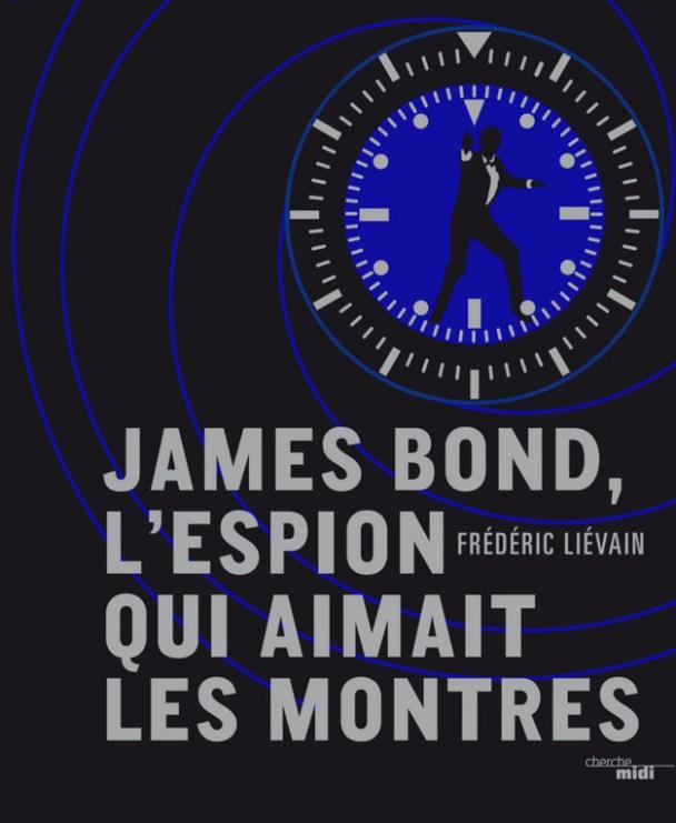 James Bond l'espion qui aimait les montres